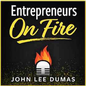 Podcast - Entrepreneurs On Fire by John Lee Dumas