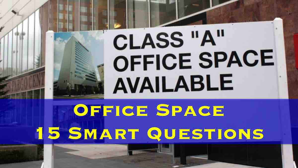 OFFICE SPACE - 15 SMART QUESTIONS