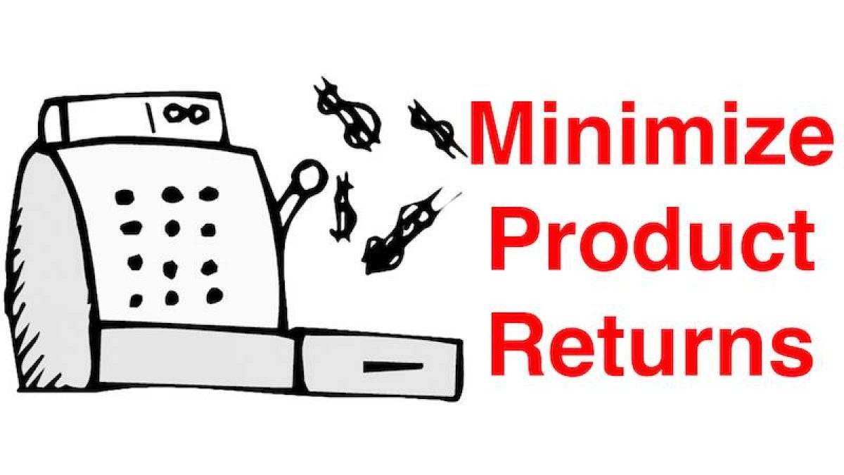 Minimize Product Returns